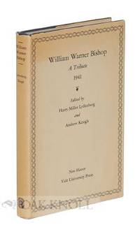 New Haven: Yale University Press, 1941. cloth, dust jacket. Bishop, William Warner. 8vo. cloth, dust...
