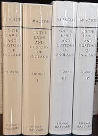 Bracton On The Laws and Customs of England. Volumes I-IV (4 vol. set, comp.)