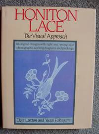 Honiton Lace: A Visual Approach