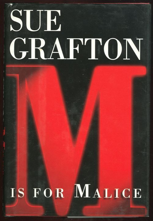 GRAFTON, SUE - M Is for Malice
