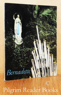 Bernadette: From Lourdes . . . to Nevers.