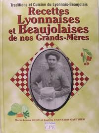 Recettes Lyonnaises & Beaujolaises de nos Grands-Mères.