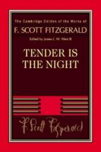 image of Tender Is the Night (The Cambridge Edition of the Works of F. Scott Fitzgerald)