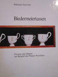 Biedermeiertassen: Formen und Dekore am Beispiel des Wiener Porzellans (Antiquita?ten Zeitung. Dokumenta) (German Edition)