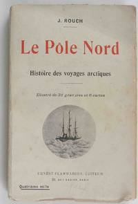 Le Pôle Nord. J Rouch. 1923
