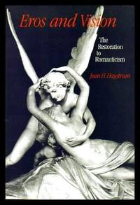 image of EROS AND VISION - The Restoration to Romanticism