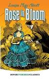 Rose in Bloom Dover Children's Evergreen Classics