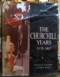 The Churchill Years; 1874-1965
