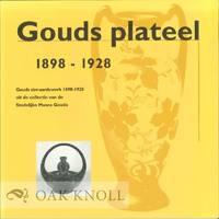 GOUDS PLATEEL 1898-1928