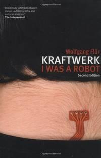 "image of Kraftwerk"": I Was a Robot"