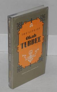 The life of Okah Tubbee; edited by Daniel F. Littlefield, Jr.