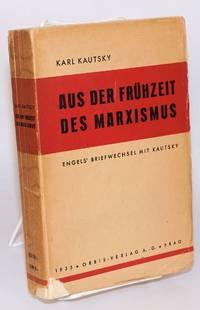 Aus der fruhzeit des marxismus; Engels briefwechsel mit Kautsky