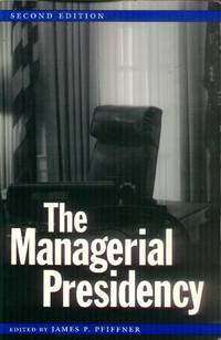 image of The Managerial Presidency (2nd edition)