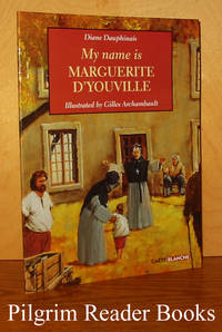 My Name is Marguerite D'Youville.