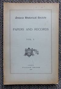 image of ONTARIO HISTORICAL SOCIETY.  PAPERS AND RECORDS.  VOL. I.