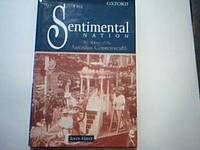 The Sentimental Nation: The Making of the Australian Commonwealth by  John Hirst - First Edition - 2000 - from Sindbad Books (SKU: 000888)