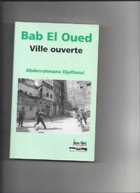 Bab El Oued City by A.Djelfaoui - 1999 - from Livre Nomade (SKU: 55319)