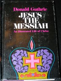 image of Jesus the Messiah: An Illustrated Life of Christ