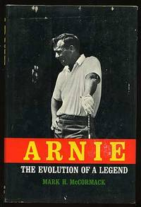 Arnie: The Evolution of a Legend