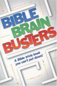 Bible Brain Teasers: A Bible trivia book you can't put down!