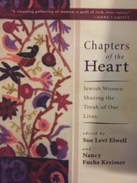 Chapters of the Heart : Jewish Women Sharing the Torah of Our Lives
