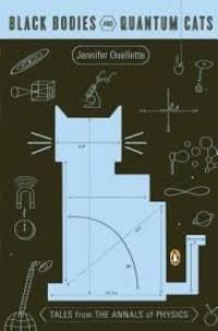Black Bodies and Quantum Cats