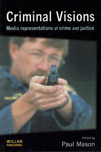 Criminal Visions; Media Representations of Crime & Justice