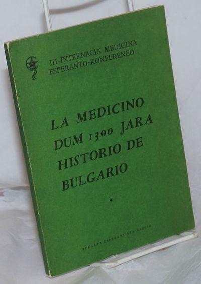 Sofio: Bulgara Esperantista Asocio, 1981. 97p., text reproduced from typed ms and softbound in 7.5x5...