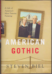 image of American Gothic : A Life of America's Most Famous Painting