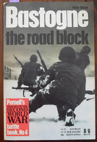 Bastogne: The Road Block (Purnell's History of the Second World War) by  Peter Elstob - Paperback - Reprint - 1968 - from Reading Habit and Biblio.com