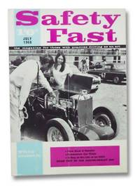 Safety Fast: The Magazine for Those Who Practise Driving As An Art (July 1968)