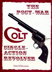 The Post-War Colt Single-Action Revolver