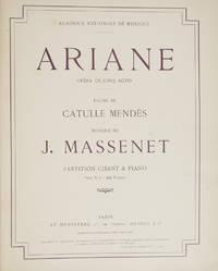 Ariane Opéra en Cinq Actes Poème de Catulle Mendès... Partition Chant & Piano Prix Net: 20 Francs. [Piano-vocal score]