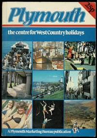 Plymouth: The Centre for West Country Holidays