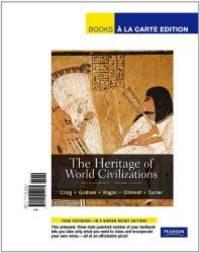 The Heritage of World Civilizations, Volume 1: Brief Edition, Books a la Carte Edition (5th Edition) by Albert M. Craig - 2011-08-03