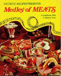 Favorite Recipes presents Medley of meats: A cookbook with a musical flair