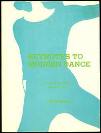 Keynotes to Modern Dance Third Edition