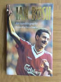 Ian Rush                           **1st edition / 1st printing**