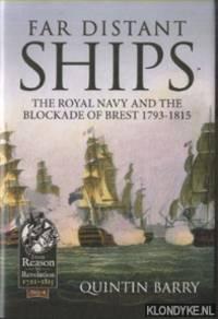 Far Distant Ships. The Blockade of Brest 1793-1815