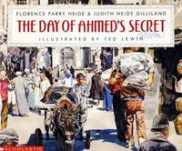 The Day of Ahmed's Secret by  Judith Heide  Florence; Gilliland - Paperback - 1990 - from Kayleighbug Books and Biblio.com