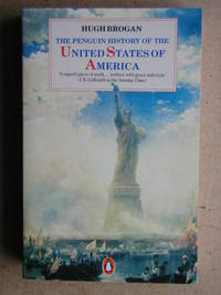 The Penguin History of the United States of America.