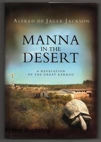 MANNA IN THE DESERT.