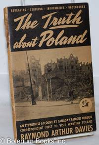 image of The Truth About Poland: An eyewitness account by Canada's famous foreign correspondent first to visit wartime Poland [subtitle from cover]
