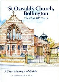 image of St Oswald's Church, Bollington : The First 100 Years
