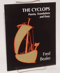 The Cyclops; Poems, Translations and Essay; With illustrations by Fran Burden