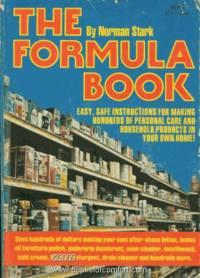 The Formula Book by  Norman Stark - Paperback - 1st Ed 6th Pr - Sept1976 - from Comfort Kraft (SKU: 20315)