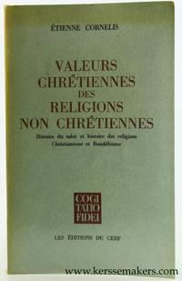 Valeurs chrétiennes des religions non chrétiennes. Histoire du salut et histoire...
