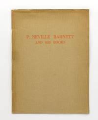 P. Neville Barnett and his Books [cover title]