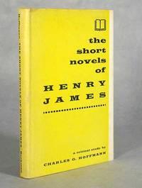 The Short Novels Of Henry James