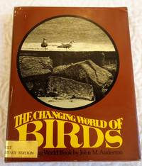 image of THE CHANGING WORLD OF BIRDS (A Changing world book)